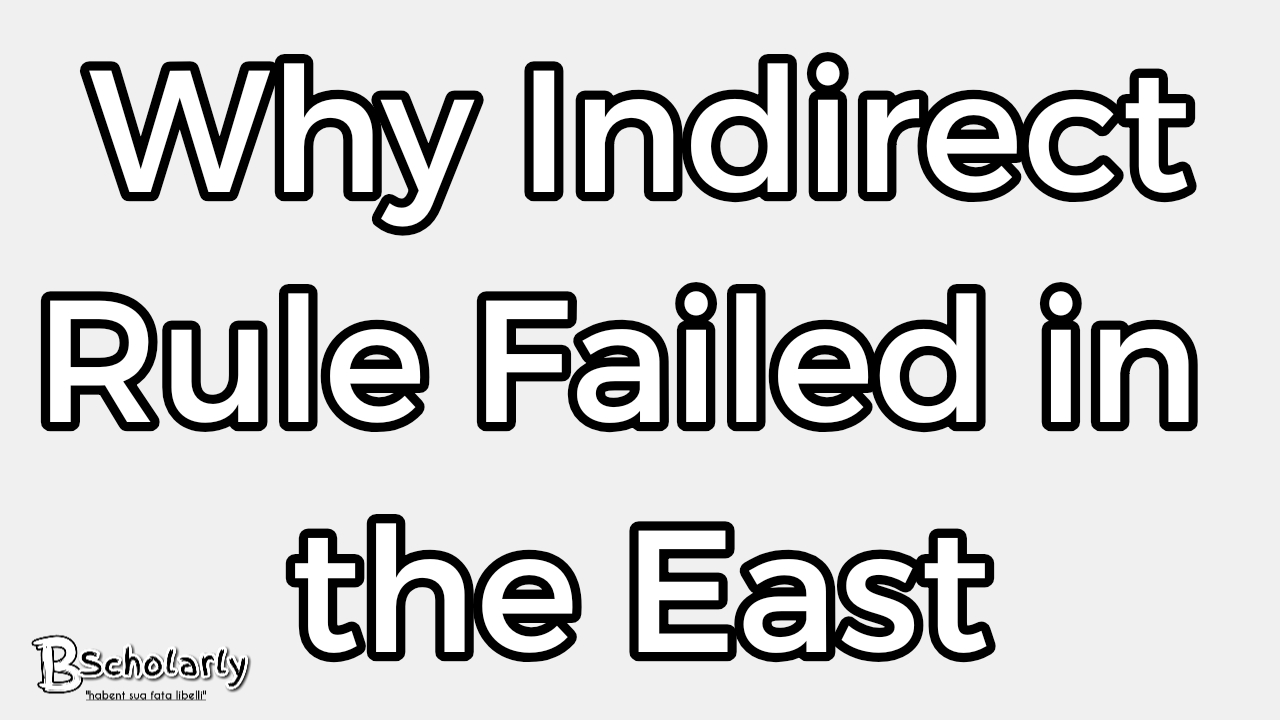 SEE WHY INDIRECT RULE FAILED IN EASTERN NIGERIA BY BSCHOLARLY.COM